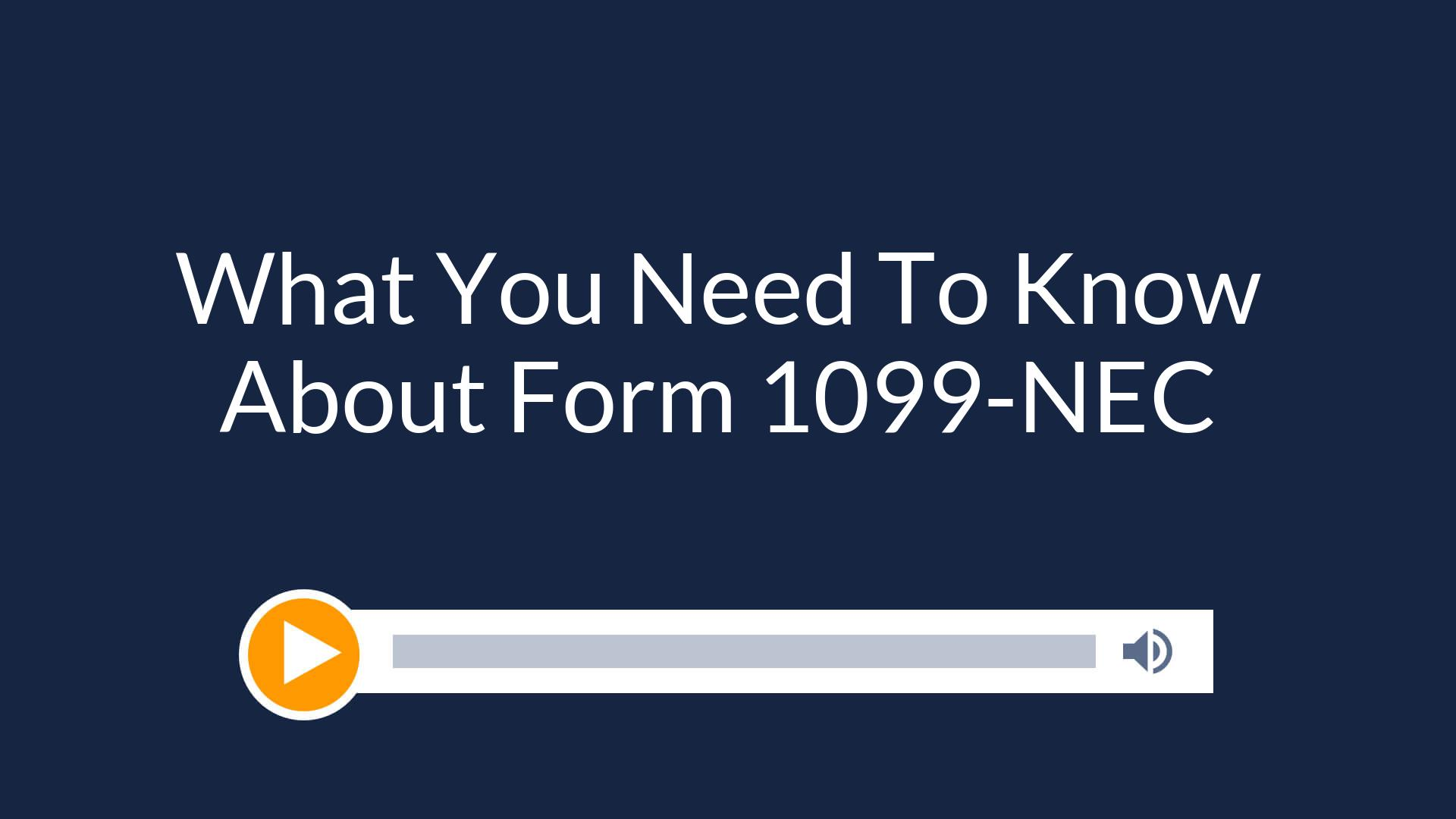 What You Need To Know About Form 1099-NEC