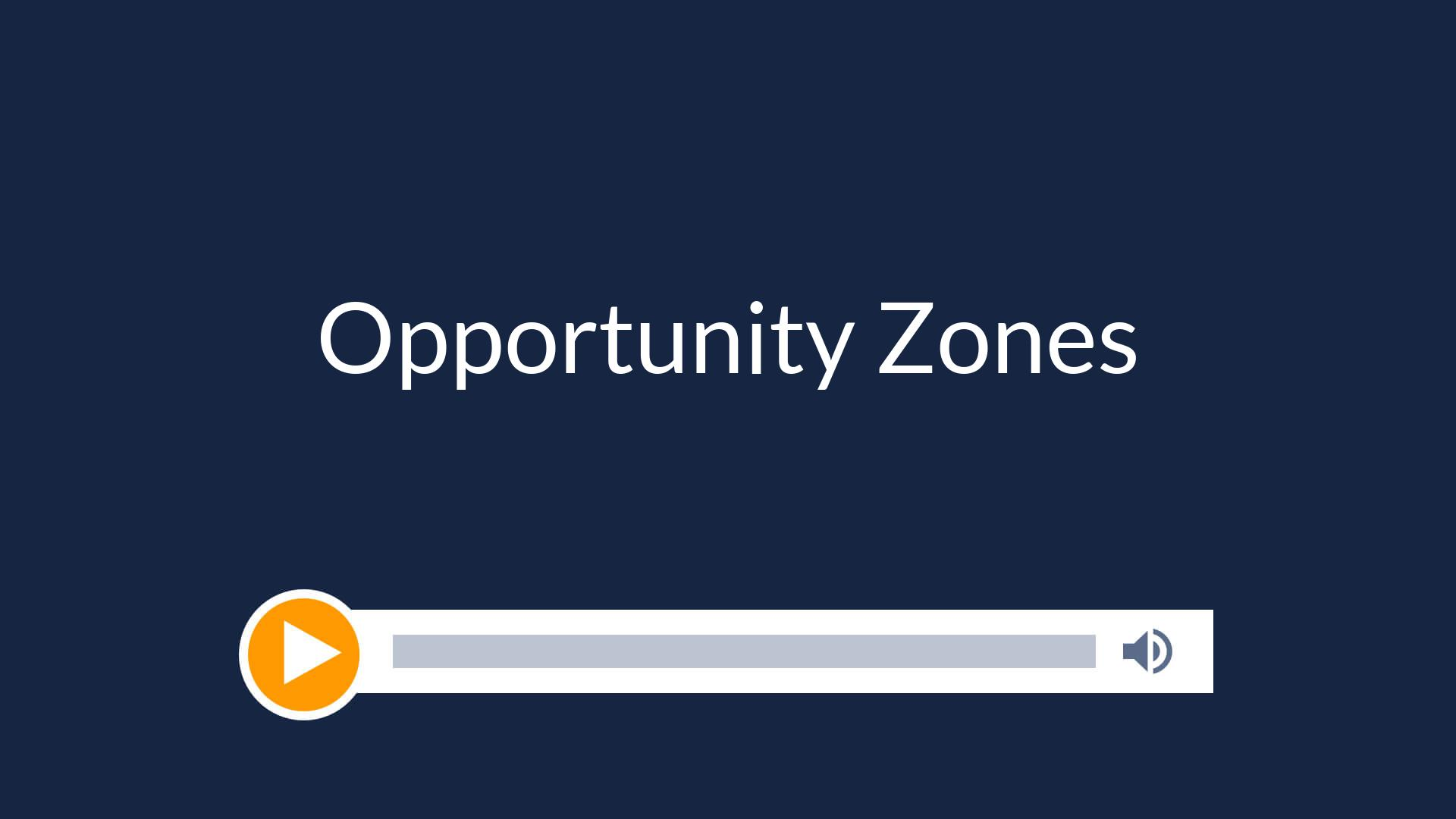 All About Opportunity Zones