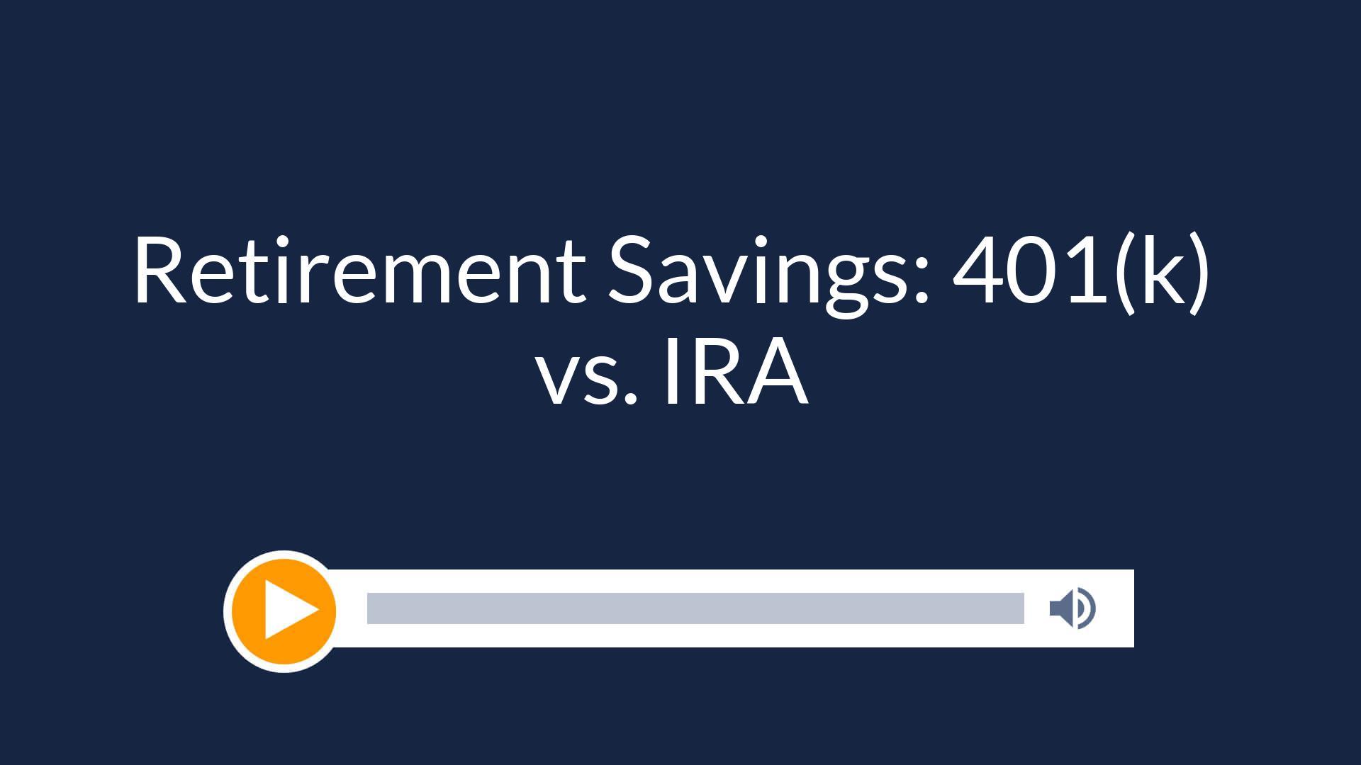 Retirement Savings: 401(k) vs IRA