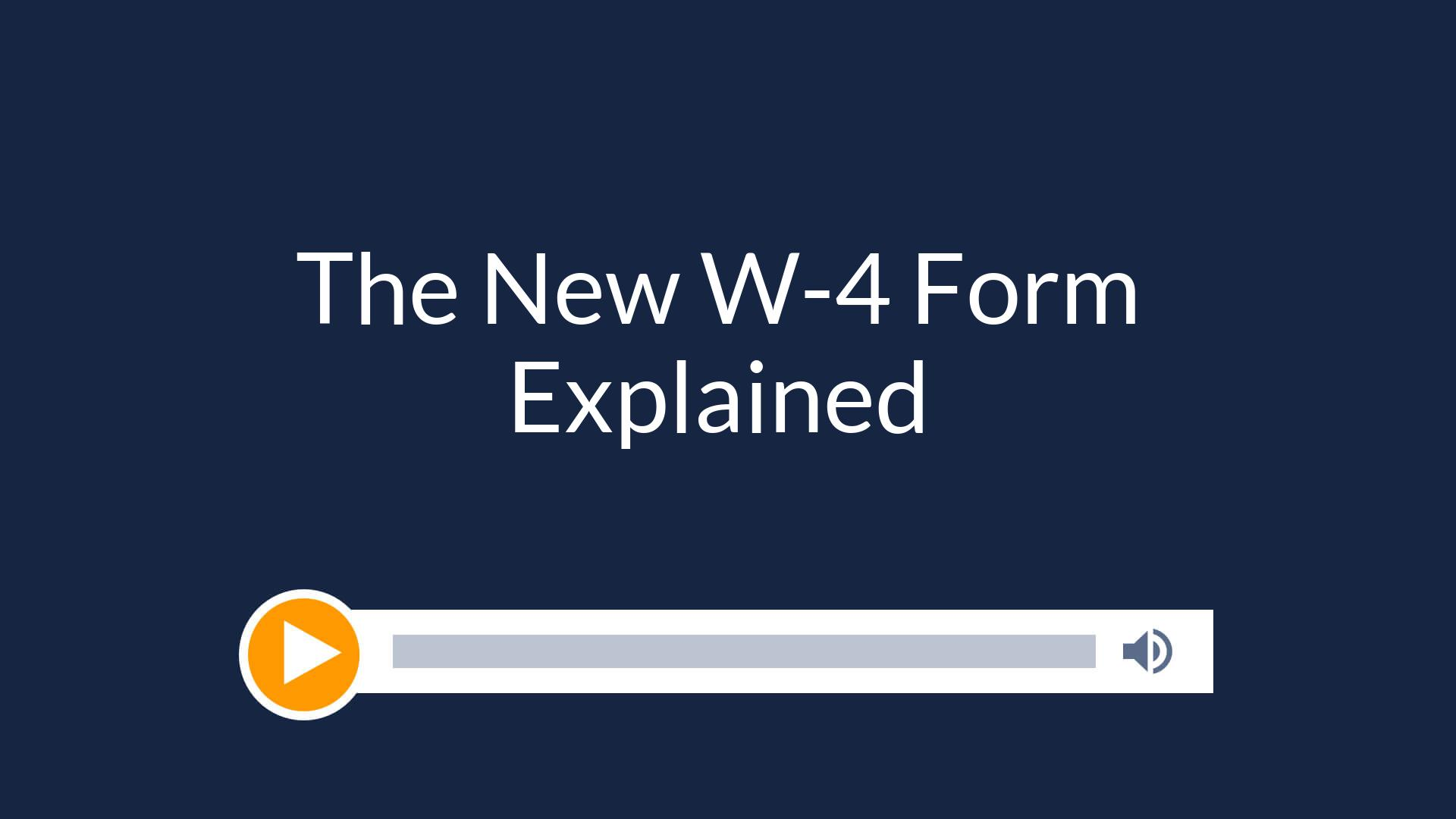 The New W-4 Form Explained